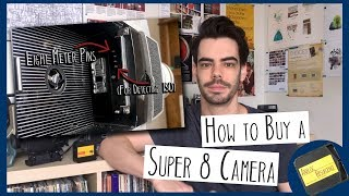 How to Buy a Super 8 Film Camera