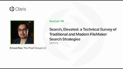 Search, Elevated: a Technical Survey of Traditional and Modern FileMaker Search Strategies [INT21]