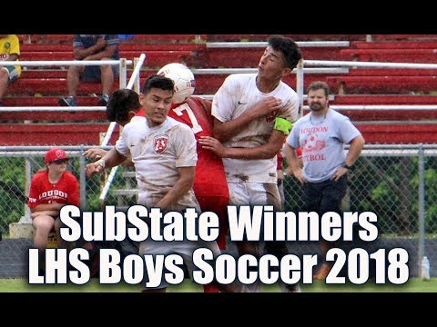 LHS Soccer Substate Game Highlights 2018