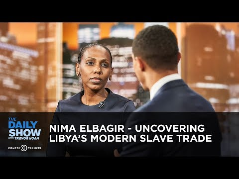 Nima Elbagir - Uncovering Libya's Modern Slave Trade | The Daily Show