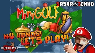 MiniGolf Gameplay (Chin & Mouse Only)