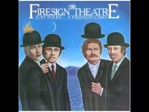 Firesign Theatre  Just Folks: A Firesign Chat