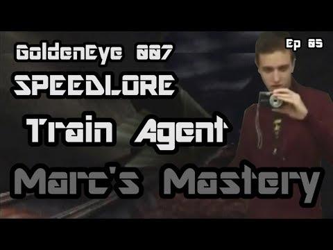 Train Agent (GoldenEye 007 SpeedLore - Episode 05 : Marc's Mastery)