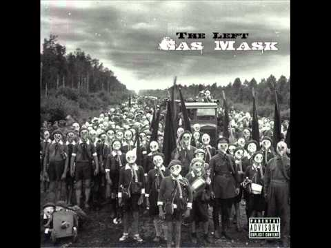 The Left - Change/Gas Mask