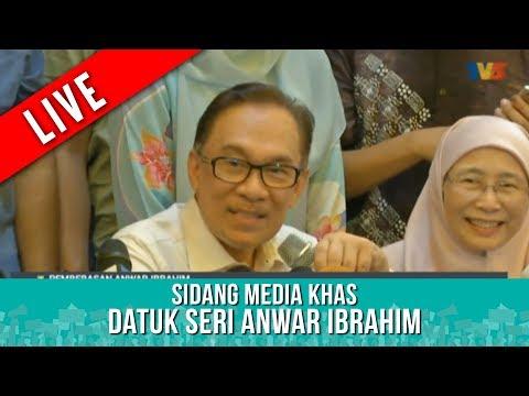 TERKINI : Sidang Media Khas - Datuk Seri Anwar Ibrahim | Rabu 16 Mei 2018