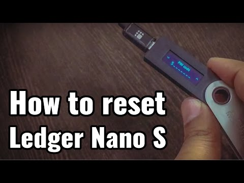 How To Reset Ledger Nano S- Bitcoin Hardware Wallet