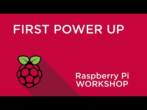 Raspberry Pi Workshop - Chapter 1 - First Power Up