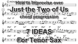 Just the Two of Us - 7 improvisation ideas for Tenor Sax