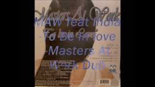 MAW feat India-To Be In love-Masters At Work Dub
