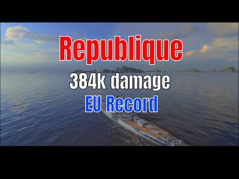 Republique T10 French Battleship | EU record 384k dmg | World of Warships