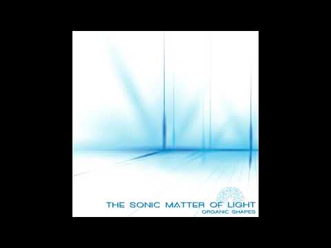 Organic Shapes - Traces of a cosmic past (from The Sonic Matter of Light )