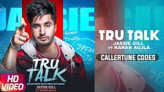 Tru Talk | Caller Tune | Jassi Gill | Sukh E | Karan Aujla | New Song 2018
