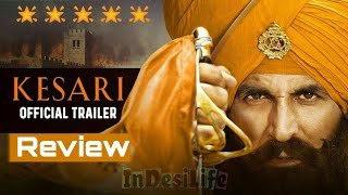 Kesari   Official Trailer   Akshay Kumar   Parineeti Chopra    Best Review By Dev Pathak   