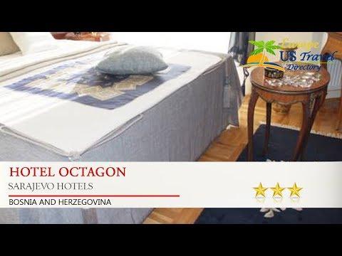 Hotel Octagon - Sarajevo Hotels, Bosnia and Herzegovina