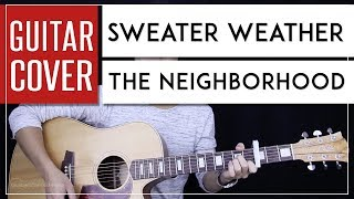 Download lagu Sweater Weather Guitar Cover Acoustic - The Neighborhood + Onscreen Chords