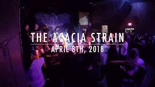 The Acacia Strain - Full Live Set 4/8/2018