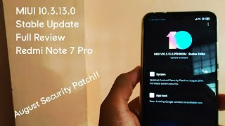Miui 10.3.13.0 Global Stable Update Review || Redmi Note 7 Pro (New Security Patch)
