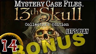 Mystery Case Files 7: 13th Skull CE [14] w/YourGibs - Bonus Chapter: Last Rites (2/2) - FINAL