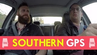 If GPS Navigation was Southern