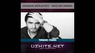 Suhrob Kenjayev Seni Sevaman Music Version