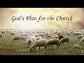 God's Plan for the Church ? Life Church St. Louis