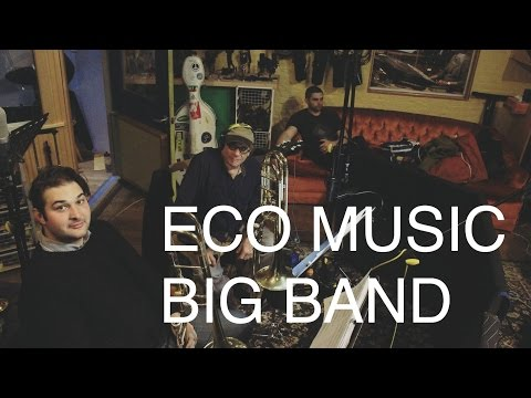 ECO MUSIC BIG BAND | TRAILER