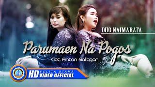 Download Duo Naimarata - Parumaen Na Pogos   Lagu Batak Viral 2020 ( Official Music Video )