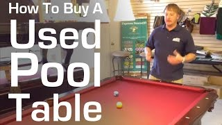 How to Buy a Used Pool Table(http://www.BilliardsDirectOnline.com Today we're going to go over the three key points to look for when buying a used pool table. The first thing you want to do is ..., 2011-12-07T03:37:55.000Z)