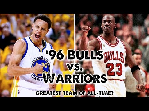 1996 Bulls vs. 2016 Warriors (Best NBA Team of All-Time?)
