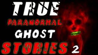 6 Frighteningly TRUE Paranormal Ghost HORROR Stories (Vol. 2) Ft. Mortis Media