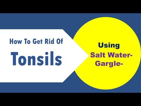 how to get rid of tonsils by salt water gargle