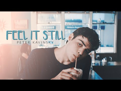 ❖ Peter Kavinsky | feel it still