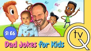 Clean Funny Dad Jokes For kids (Laughing is good for you)  S1 E6