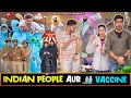 INDIAN PEOPLE AUR VACCINE || Rachit Rojha