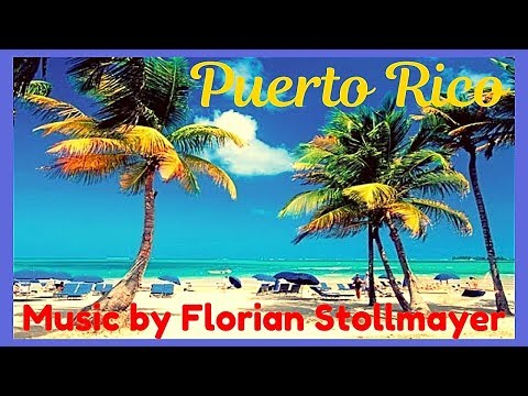 PUERTO RICO Relaxation music Chill-out Spanish Guitar Flamenco