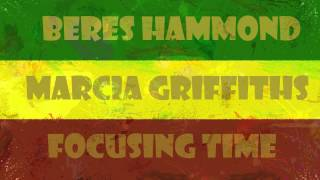 Beres Hammond[feat Marcia Griffiths] - Focusing Time