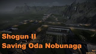 Shogun II - What If Oda Nobunaga Escaped Honnoji?