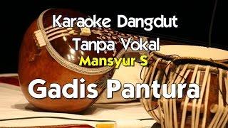 Gambar cover Karaoke Mansyur S   Gadis Pantura