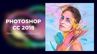 Photoshop CC 2018: Principais novidades