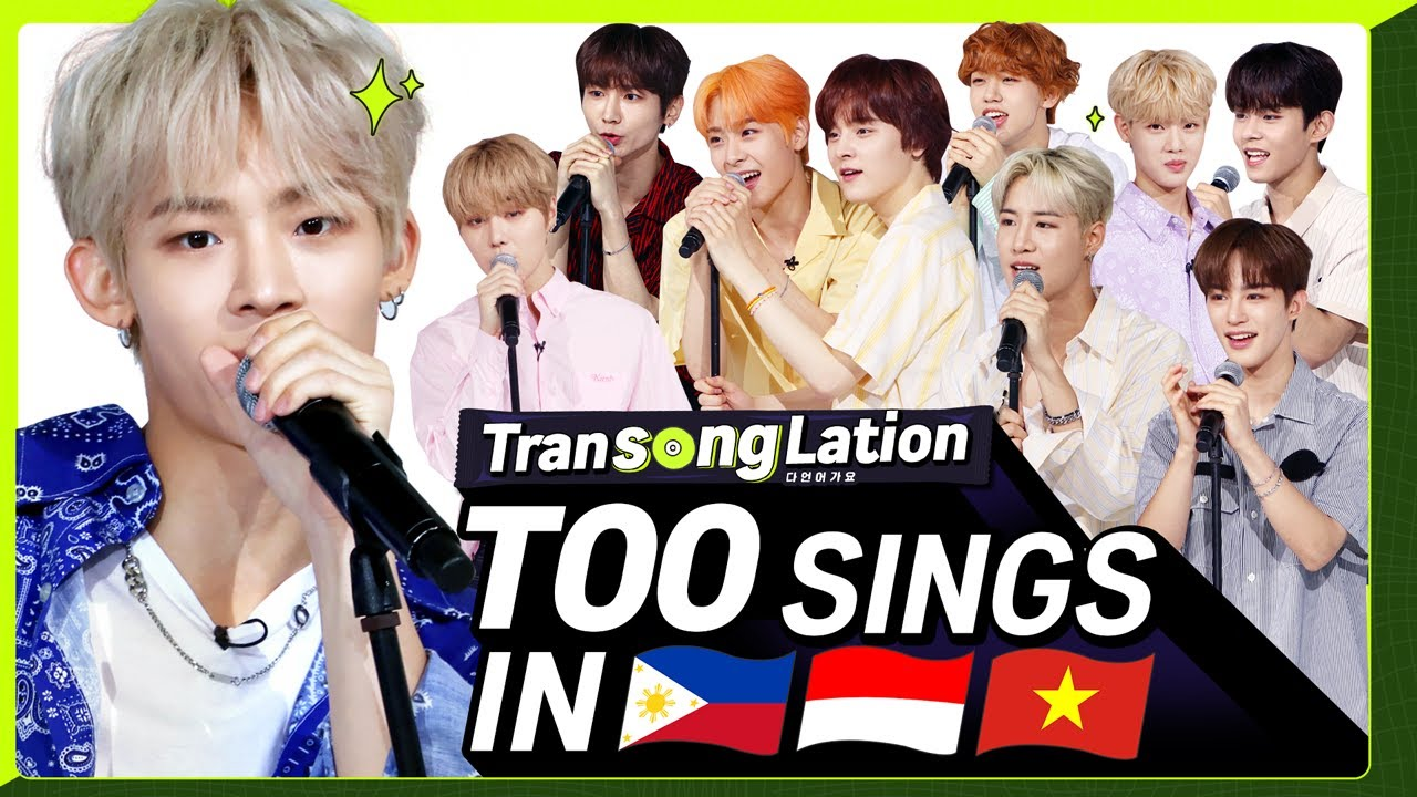 2nd CHALLENGE of TOO! K-POP STARS sing in THREE Languages?| TAG/INA/VIET | TOO | TRANSONGLATION