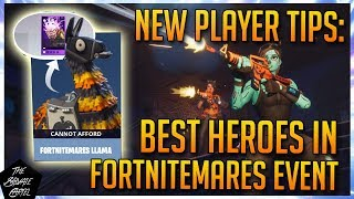 FORTNITEMARES LLAMA: BEST & WORST HEROES! WHAT YOU NEED & DONT NEED! STW NEW PLAYER TIPS!
