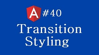 angular 2 tutorial 40 transition styling