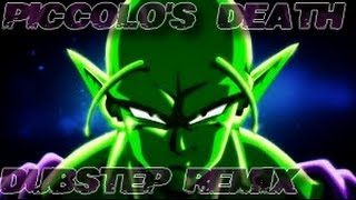 Piccolo's Death - Dubstep Remix [AMV]