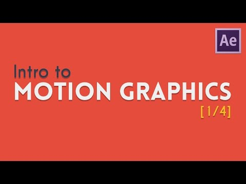 Intro to Motion Graphics [1/4] | After Effects Tutorial