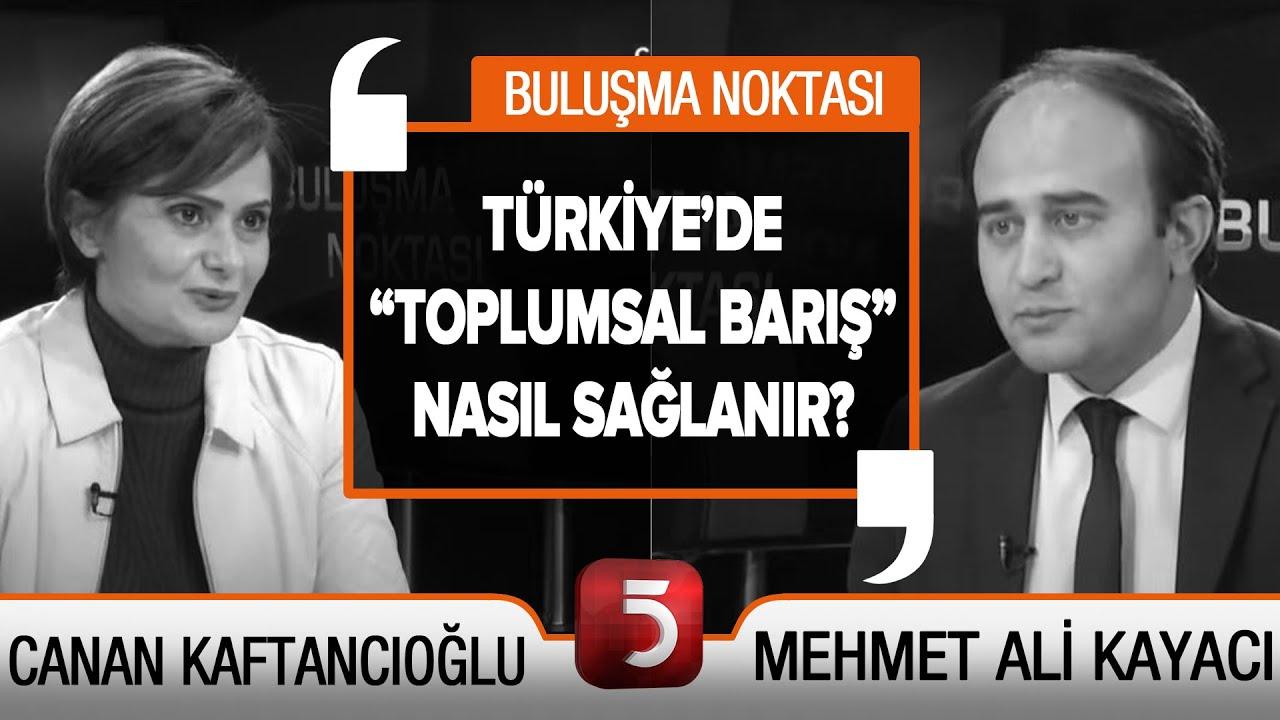 Canan Kaftancıoğlu TV5'te - Buluşma Noktası