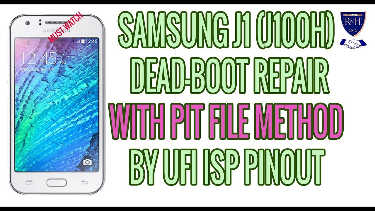 SAMSUNG J1 (J100H) DEAD-BOOT REPAIR WITH PIT FILE METHOD BY UFI ISP PINOUT