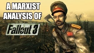A Marxist Analysis of Fallout 3