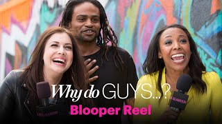 Why Do Guys: The Blooper Reel – Sex, Love & Dating – Glamour