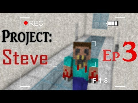 The STEVE Project - Zombie Original Horror | Episode 3: Trapped With the Steve Anomaly