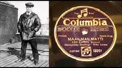 MAAILMAN MATTI, Leo Kauppi ja Willy Larsen harmonikka v.1926